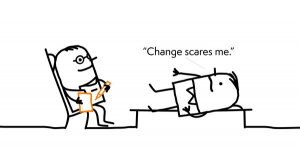 Change scares me